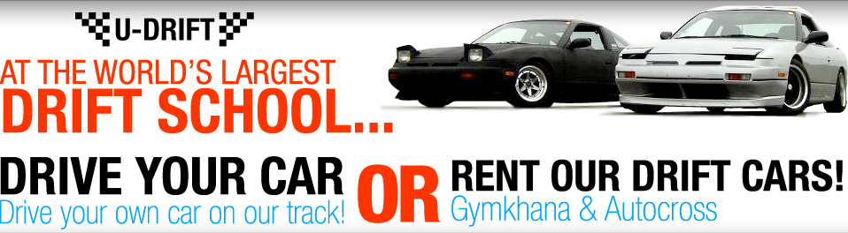 Drive your own car on our track, or rent one of our drift cars. Gymkhana and Autocross
